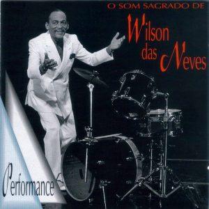 capa CD O SOM SAGRADO DE WILSON DAS NEVES